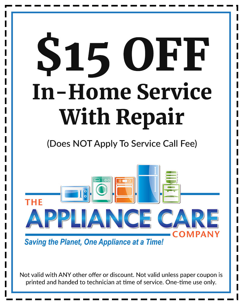 The Appliance Care Company, appliance repair service, in-home service repair, washer repair, dryer repair, stove repair, refrigerator repair, appliance repair coupon